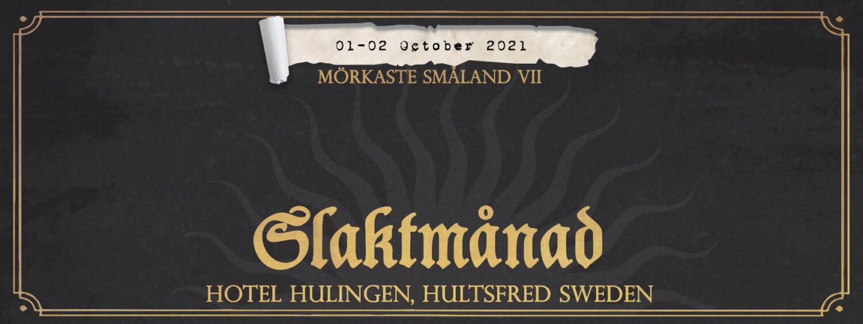 Mörkaste Småland: Slaktmånad Part III @ Hotell Hulingen